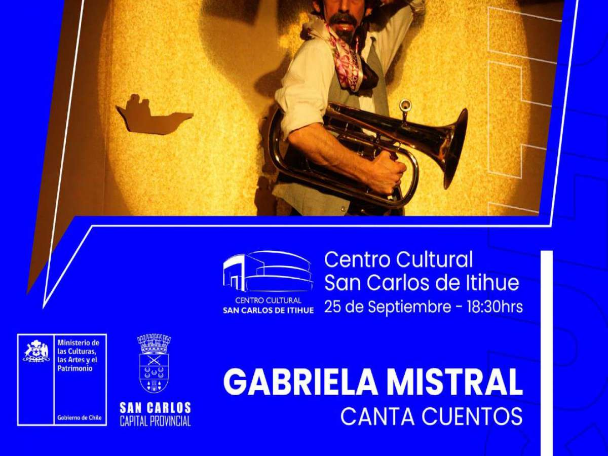 Primera versión del Festival 'Cultura por Fibra' comienza en San Carlos con la transmisión de la obra 'Gabriela Mistral Canta Cuentos'